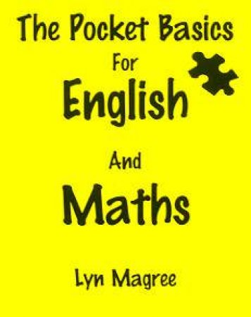 The Pocket Basics For English And Maths by Lyn Magree