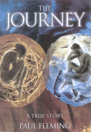 The Journey: A True Story by Paul Fleming