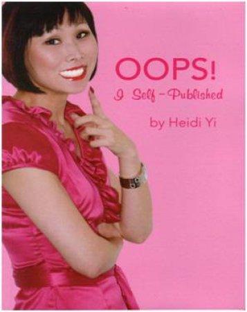 OOPS! I Self-Published by Heidi Yi