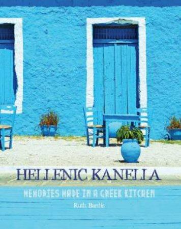 Hellenic Kanella by Ruth Bardis