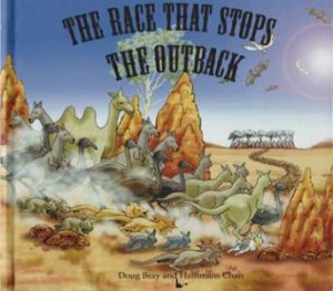 The Race That Stops The Outback by Doug Bray & Hammans Chan