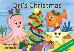 Ori's Christmas by Anne Helen Donnelly
