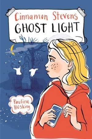 Cinnamon Stevens Ghost Light by Pauline Hosking & Kat Chadwick
