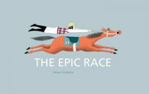 The Epic Race by Marie Dorleans