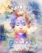 2018 Gratitude Diary by Melanie Spears