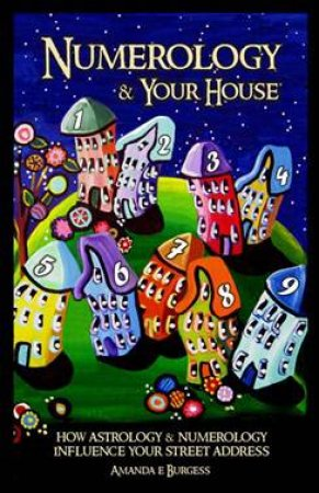 Numerology & Your House