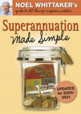 Superannuation Made Simple Updated for 202020201 2nd Ed