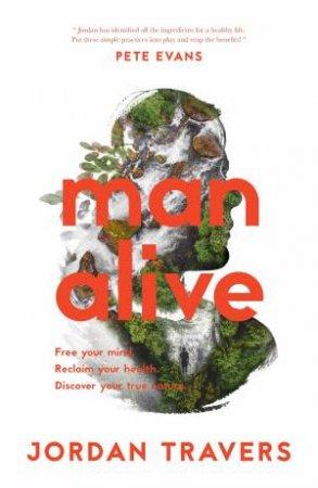 Man Alive by Jordan Travers