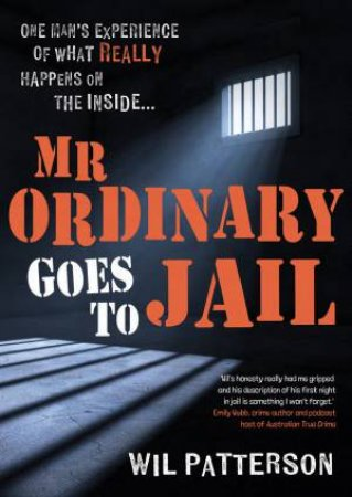 Mr Ordinary Goes To Jail by Wil Patterson