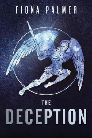 The Deception by Fiona Palmer