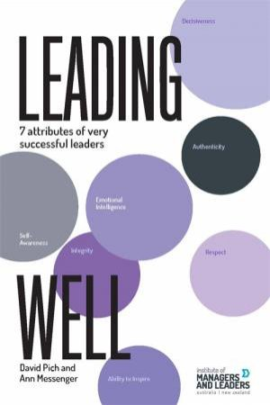 Leading Well by David Pich & Ann Messenger
