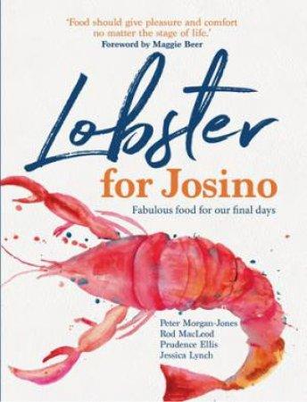 Lobster for Josino by Peter Morgan-Jones & Rod MacLeod & Prudence Ellis