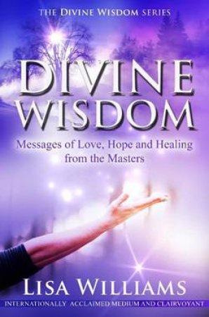 Divine Wisdom by Lisa Williams