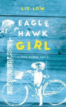 Eagle Hawk Girl
