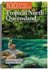 100 Things To See In Tropical North Queensland
