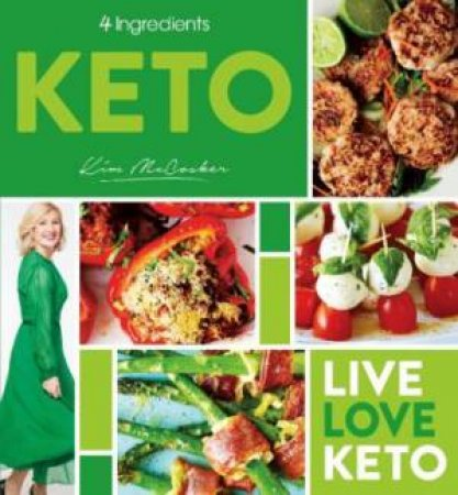 4 Ingredients Keto by Kim McCosker