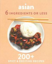 6 Ingredients Or Less Asian