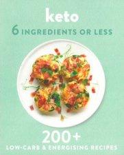 6 Ingredients Or Less Keto