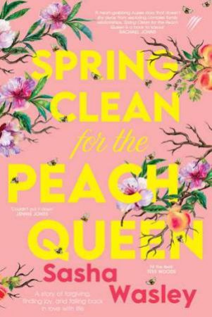 Spring Clean For The Peach Queen by Sasha Wasley