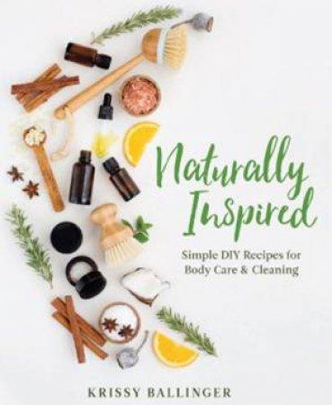 Naturally Inspired by Krissy Ballinger