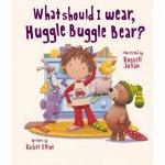 What Should I Wear Huggle Buggle Bear