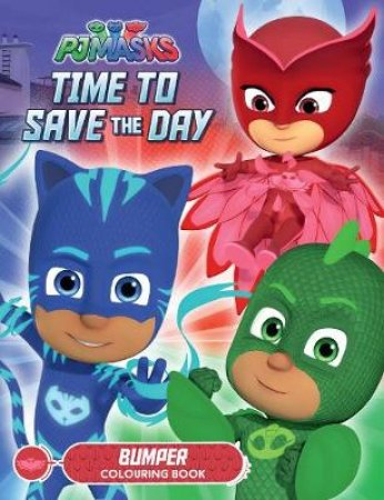 PJ Masks Time to Save the Day Bumper Colouring Book