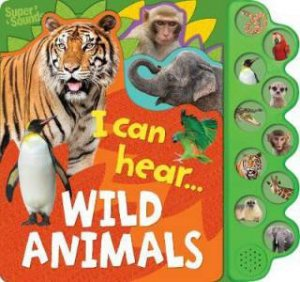 10 Button Sound Book: Wild Animals by Various