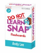 Do Not Learn Flashcards  Snap