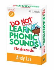 Do Not Learn Flashcards  Phonic Sounds