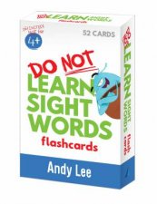 Do Not Learn Flashcards  Sight Words