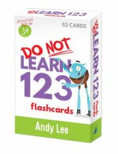 Do Not Learn Flashcards  123