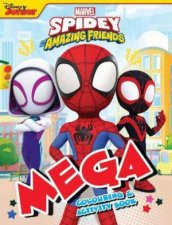 Spidey And His Amazing Friends  Mega Colouring Book
