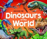 Discover The Dinosaurs Of The World 2021 Updated Edition