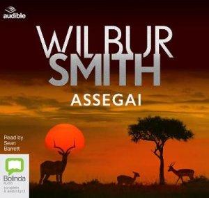 Assegai by Wilbur Smith & Sean Barrett