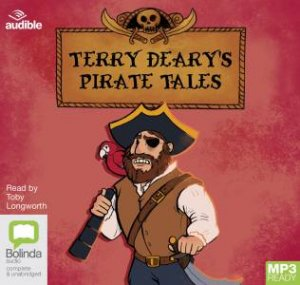 Terry Deary's Pirate Tales by Terry Deary & Toby Longworth