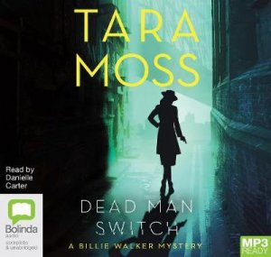 Dead Man Switch by Tara Moss & Danielle Carter