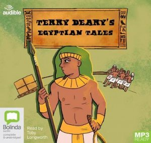Terry Deary's Egyptian Tales by Terry Deary & Toby Longworth