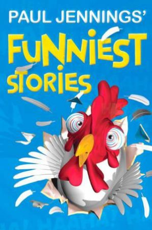 Paul Jennings' Funniest Stories