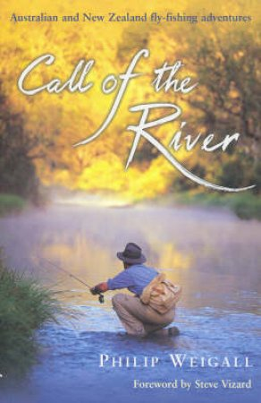 Call Of The River by Philip Weigall