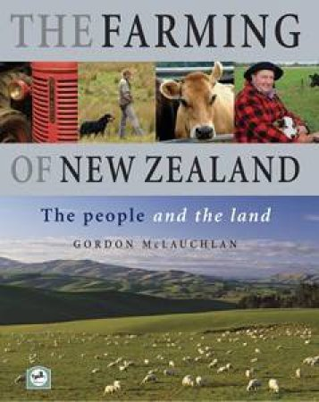 The Farming Of New Zealand by Gordon McLauchlan