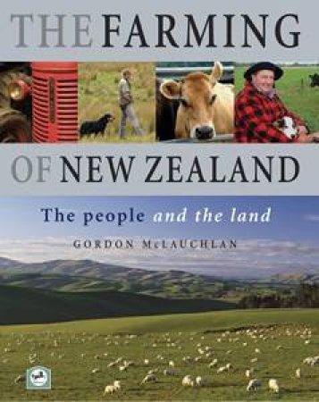 The Farming Of New Zealand by Gordon McLauchlan