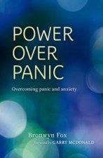 Power Over Panic Overcoming panic and anxiety
