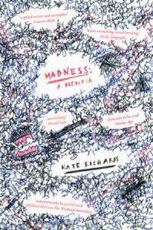 Madness: a Memoir by Kate Richards