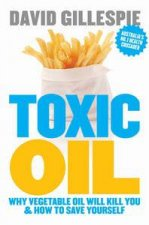 Toxic Oil Why Vegetable Oil Gives You Cancer  How to Avoid It