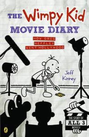 The Wimpy Kid Movie Diary Volume 03 by Jeff Kinney