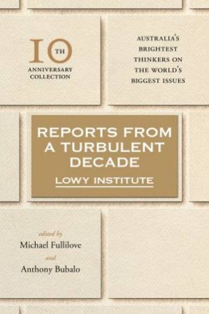 Lowy Institute: 10th Anniversary Collection by Various