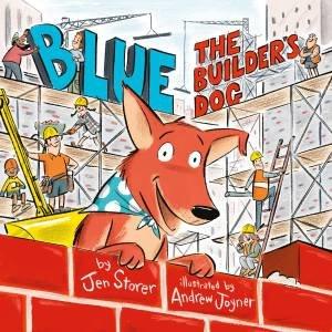 Blue, The Builder's Dog by Jen Storer