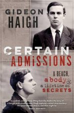 Certain Admissions A Beach a Body and a Lifetime of Secrets