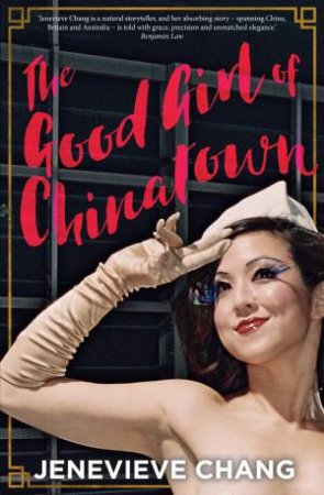 Good Girl Of Chinatown by Jenevieve Chang