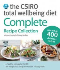 The CSIRO Total Wellbeing Diet Complete Recipe Collection